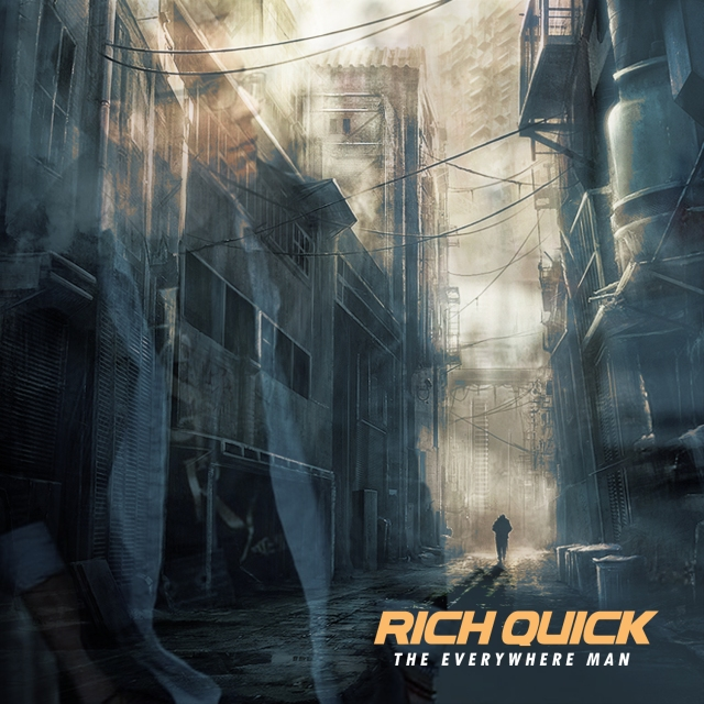 Rich Quick - The Everywhere Man ARTWORK